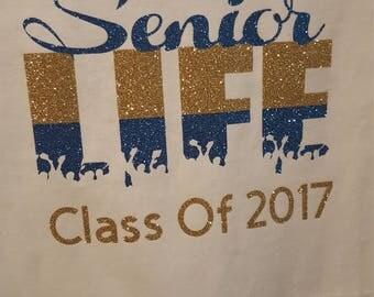 Senior Life Shirt