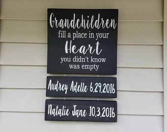 Grandchildren Fill A Place In Your Heart You Never Knew Was Empty, Mothers Day Gift, Grandchildren Sign, Grandparents Sign, Fathers Day Gift