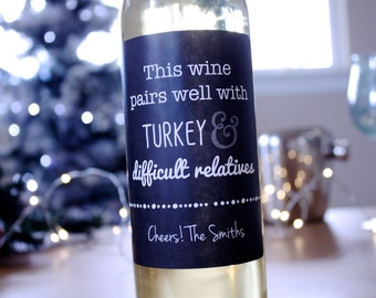 Funny Wine Labels Christmas Wine Labels Holiday Wine Labels Turkey and Difficult Relatives Thanksgiving Wine Labels Holiday Party Ideas