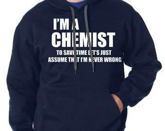 Chemist Hoodie Gift For Chemist Funny Occupation Hooded Sweatshirt
