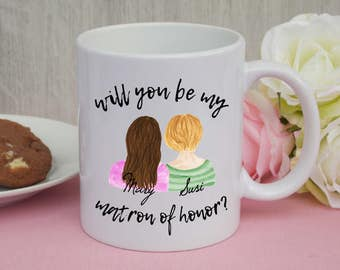 CUSTOM mug - Will you be my matron of honor ? / bridesmaid / wedding / maid of honor / gift