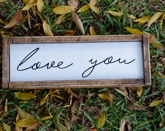 Love You | Farmhouse Sign | Framed Sign | Rustic Decor | Rustic Sign | Farmhouse | Farmhouse Decor | Wood Sign | Rustic | Anniversary Gift |