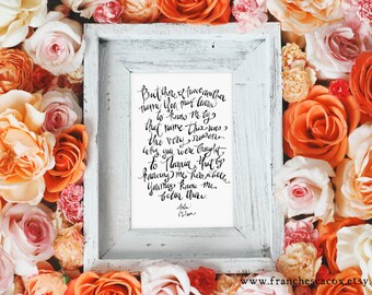 There I have a different name... CS Lewis -- INSTANT DOWNLOAD, 8x10 Hand Lettered Print, Aslan quote from Narnia movie