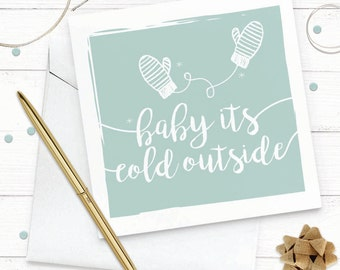 Baby it's cold outside - Christmas Card -  Illustrated
