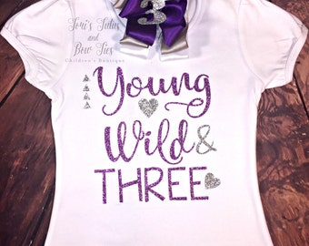 Young Wild And Three || Threenager || Look Whos 3 || Girls 3rd Birthday Shirt || Birthday Shirt || Birthday Bow