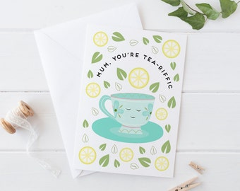 Mother's Day Card - Mum, you're tea-riffic