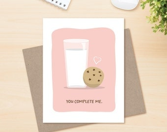 You Complete Me, Cookies & Milk, Funny Love Relationship Card