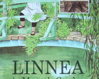 Linnea in Monet's Garden - Art and Story Book for Children with many of Claude Monet's Famous Paintings.