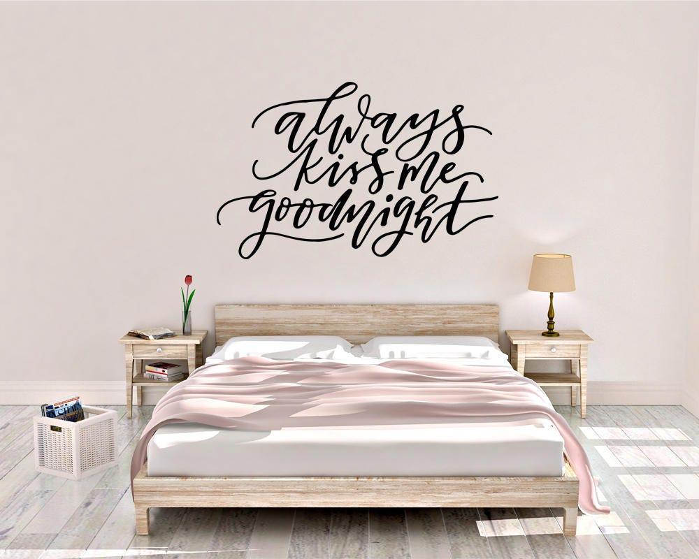Always Kiss Me Goodnight - Kiss Me Wall Decal - Kiss Me Goodnight ...