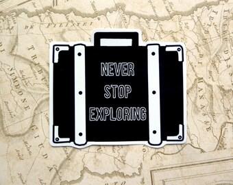 Never Stop Exploring, Gloss Vinyl Sticker, Travel Stickers, Wanderlust, Suitcase, Travel Journal, Travel Gift, Gap year, Laptop Stickers,