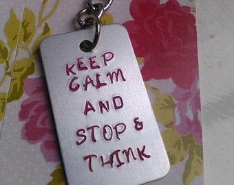 Handstamped Keychain - Keep Calm and Stop and Think  - Autism Spectrum Gift - Charity Fundraiser - Motivational - Support