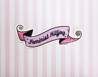 Feminist Killjoy Banner Buttery Matte Vinyl Sticker Decal, Laptop Sticker, Feminist Sticker, Venus, Smash The Patriarchy, Gender Equality