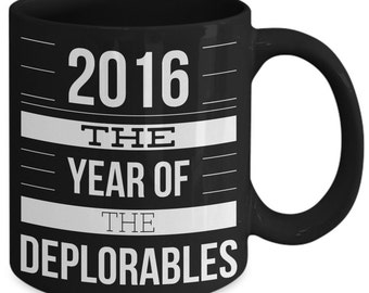 Year Of The Deplorables Funny Coffee Mug