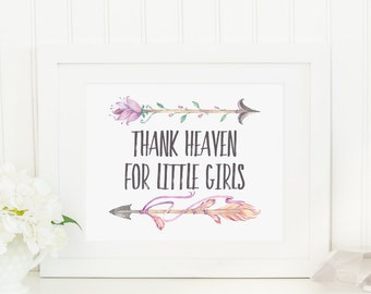 Thank Heaven For Little Girls Printable Floral Tribal Arrows Bohemian Girl Nursery Decor Pink and Coral Arrows Nursery Quote Boho Nursery