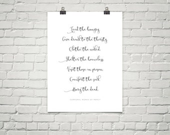 Inspirational Christian Poster - Corporal Works of Mercy - Feed the Hungry...