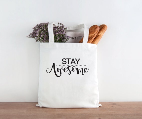 Stay Awesome, Be Awesome, Inspirational quote, christmas gift, Christmas present, holiday gift,