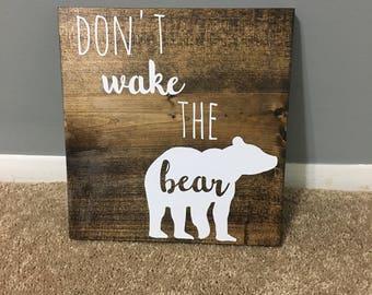 Don't wake the bear wood sign / rustic nursery / woodland nursery / bear theme