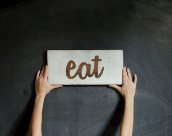 Eat Sign Kitchen Sign Rustic Wall DecorKitchen Decor Wood Wall Sign Eat Wooden Sign - CUSTOM COLORS