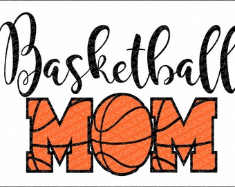 Basketball Mom SVG, DXF, EPS Cut File for Cameo and Cricut, Basketball Svg, Basketball Mom Svg, Instant Download