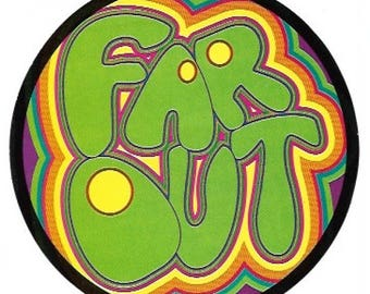 Far Out Psychedelic Sticker / Decal, Smiley Face, Sixties, Retro, Hippie, Psychedelic