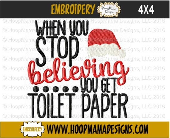Christmas Toilet Paper Embroidery Design When You Stop