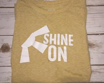 Shine On Shirt | Shine On Tee | Shine On Shirt | Yellow T-Shirt | Yellow Shine On |Sunshine Shirt | Ships Free