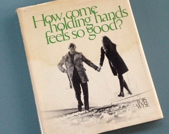 How Come Holding Hands Feels So Good? 1971 Goft Book for Lovers