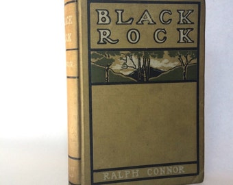 Black Rock by Ralph Connor  Vintage Western Book