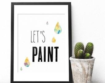 Art Teacher Gift, Kindergarten Teacher, Preschool Teacher Gifts, Playroom Wall Art Print, Playroom Prints, Lets Paint, Paint Print, Fun Gift
