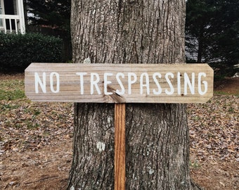 No Trespassing Sign, No Trespassing Order, No Trespassing Notice, Warning No Trespassing, Private Property Sign, Lawn Signs, Yard Signs Wood