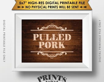 "Pulled Pork Sign, Buffet Sign, BBQ Sign, Barbeque Sign, Wedding Sign, Graduation, 5x7"" Rustic Wood Style Printable Instant Download"
