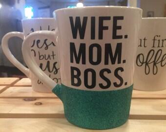 Glitter Mug with MOM. WIFE. BOSS. decal