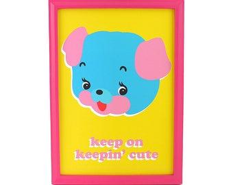 Keep On Keepin' Cute Puppy Art Print - A4 or A5 - Illustration Wall Art Retro Decor