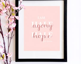 I Am Half Agony Half Hope Calligraphy Poster   A Literary Gift For Lovers Of Jane Austen's Persuasion and Captain Wentworth