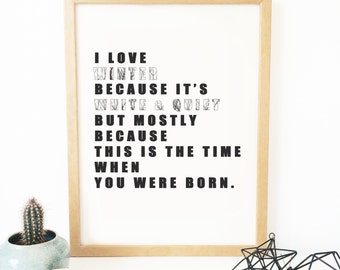 Poster - Black and white typography - Wall decoration  - Winter- Love - Birthday gift - wedding gift - christmas gift