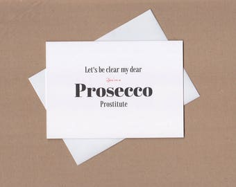 Prosecco Sign   Wine Cards   Greetings Card   Funny Greetings Card   Adult Greeting Cards   Wine Quotes   Friend Card