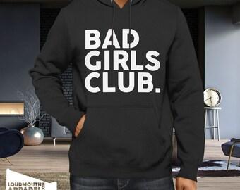 Bad Girls Club Hoody Hooded Sweatshirt naughty friendship school