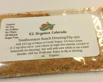 Bulk Bag Organic Southwestern Ranch Dry Mix 6 different servings NO BPA.  No sulfites no addatives No Sugar