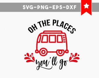 quotes svg file, oh the places youll go svg, dr seuss quotes svg, camper svg, adventure svg quotes decal commercial use, svg file for cricut