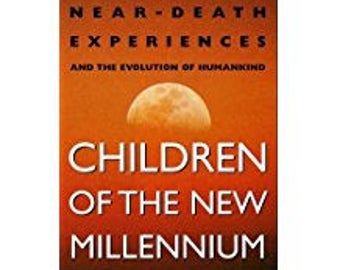 Children of the New Millennium P.M.H. Atwater