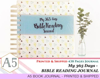 My 365 Days Bible Reading Journal - Printed and Shipped - 438 Pages - A5