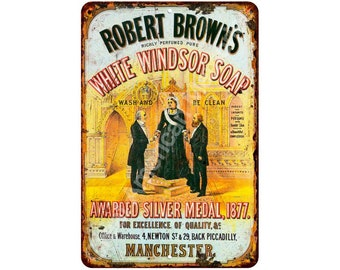 Robert Brown's White Windsor Soap Vintage Reproduction Sign 8 x 12 8120111