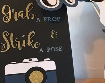Grab A Prop and Strike A Pose Sign | Navy Blue Party Decorations | Gold Party Decorations | Photo Booth Sign | Selfie Station Sign