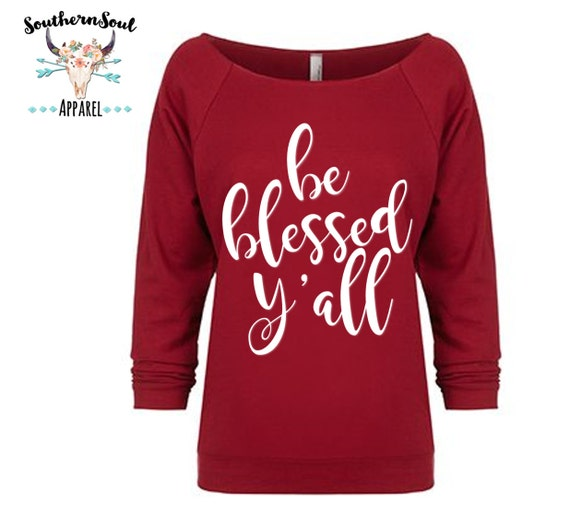 Be Blessed Y'all 3/4 Sleeve Raw Edge Raglan, Long Sleeve, Country Shirt, Country T Shirt, Country Long Sleeve, Country Concert