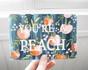 You're a Peach Card - 1 pc
