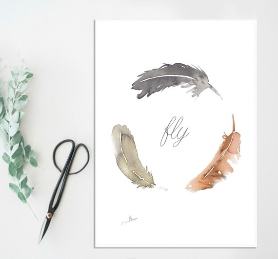 Watercolor feathers,FLY illustration,neutral colors,free spirit quote,print,woman,wall art,tribal boho,elegant decoracion,minimalist,feather