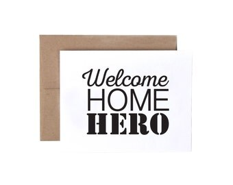 Welcome Home Hero - Military Greeting Card, Deployment/Basic Training/AIT/BCT Card, Patriotic Card, Homecoming Card