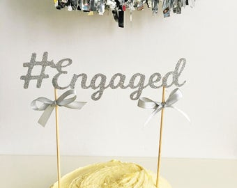 Engaged Cake Topper, Engagement Cake Decoration, #Engaged, Glitter Topper, Batchelorette Party, Hen Do, Bride to Be, Bling Cake Decoration