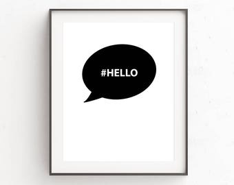 Printable Wall Art | Hello Sign | Hashtag