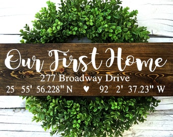 Our First Home Sign, Coordinates Sign, Realtor Closing Gift, Latitude Longitude Sign, Housewarming Gift, Home Coordinates Sign, Home Sign